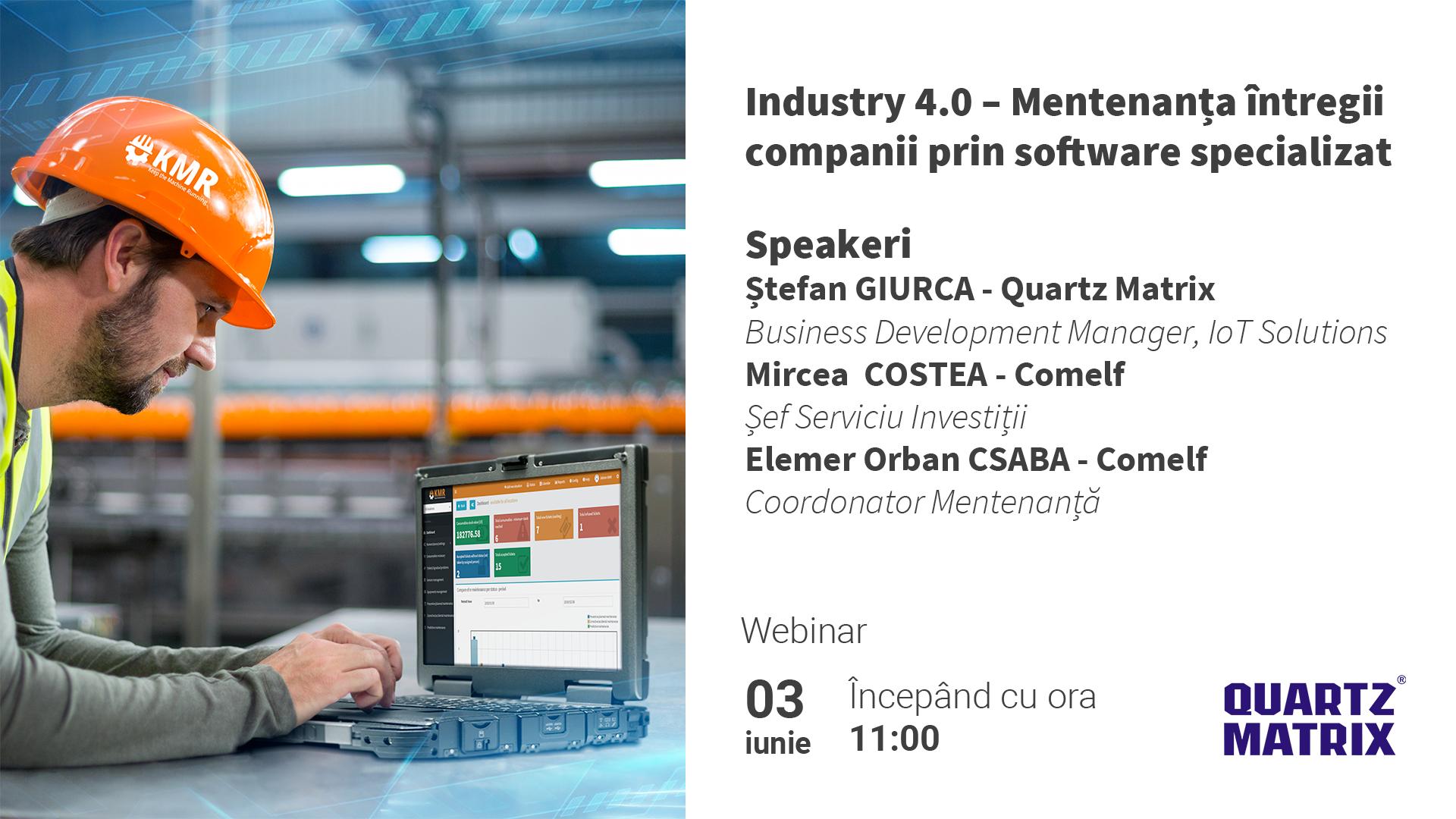 QM - Webinar Industry 4.0 – Mentenanaa intregii companii prin software specializat
